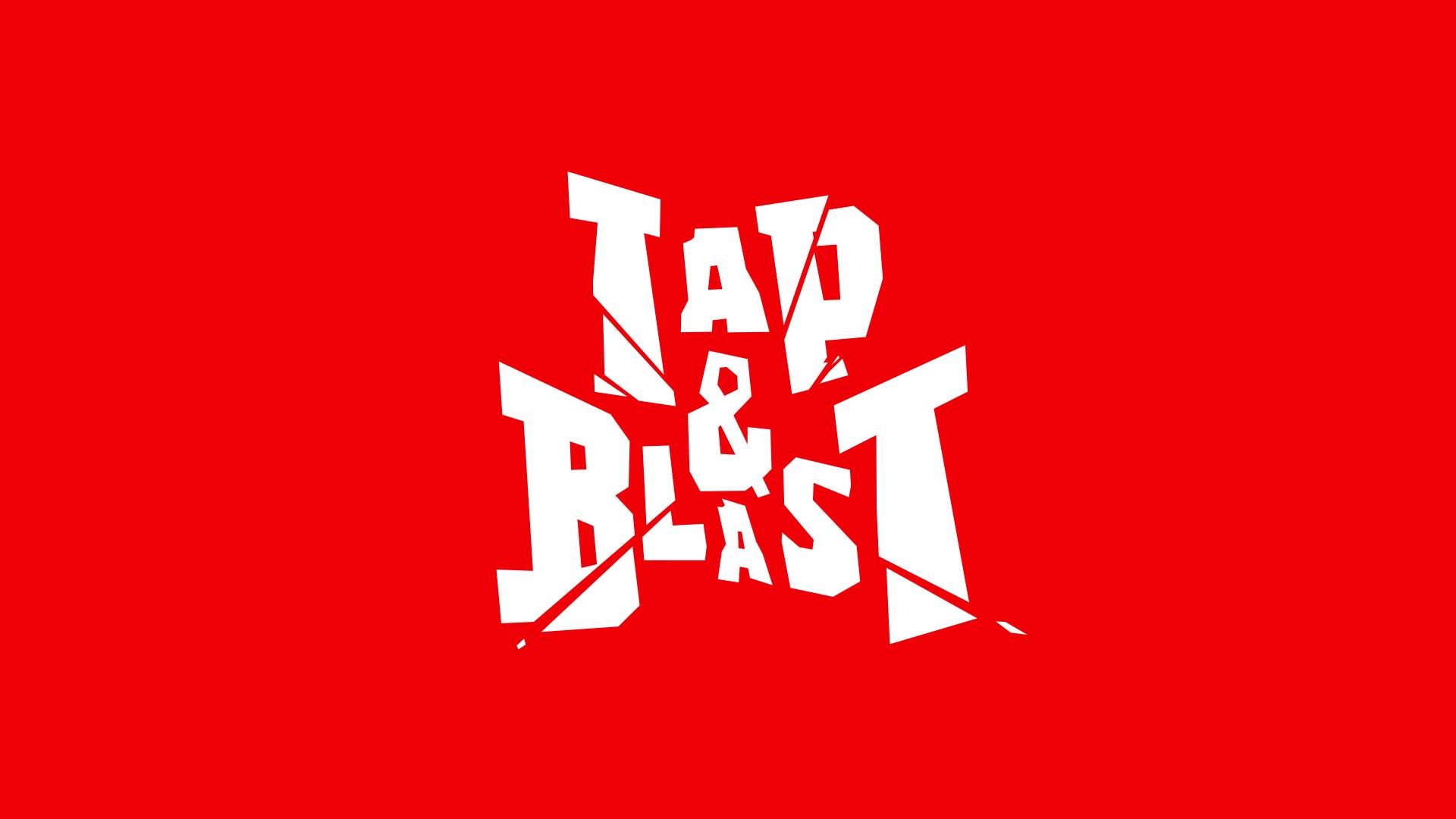 Tap & Blast is LIVE!